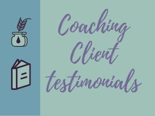 Coaching Client Testimonials